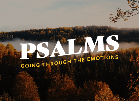 PSALMS | Week 1 – Stan Rhoden