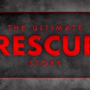 The Ultimate Rescue Story | November 22, 2020 | Timothy | Paul Mints