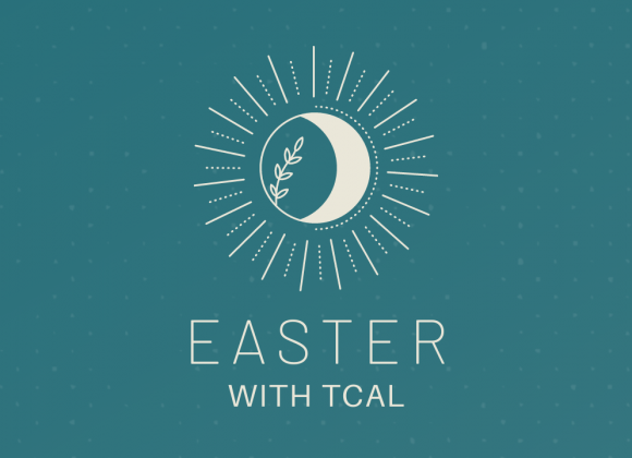 New Hearts, Fresh Starts | TCAL Easter | April 4, 2021 | Paul Mints